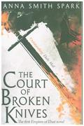 The Court Of Broken Knives