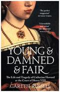 Young And Damned And Fair:
