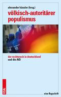 Völkisch-autoritärer Populismus