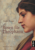 Rosen für Theophanu