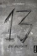 Dreizehn - Die Anstalt