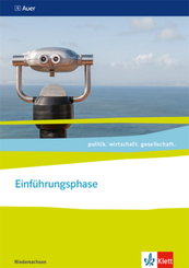 politik. wirtschaft. gesellschaft. Ausgabe Niedersachsen ab 2018: Einführungsphase