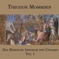 Das Römische Imperium der Cäsaren, 1 MP3-CD - Tl.1