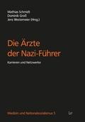 Die Ärzte der Nazi-Führer