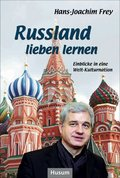 Russland lieben lernen