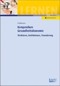 Kompendium Gesundheitsökonomie
