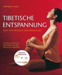 Tibetische Entspannung, m. Audio-CD