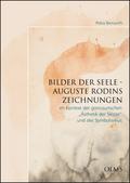 Bilder der Seele - Auguste Rodins Zeichnungen, 2 Bde.