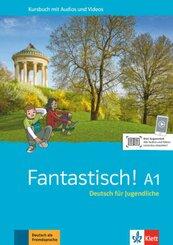 Fantastisch A1 - Kursbuch mit Audios und Videos