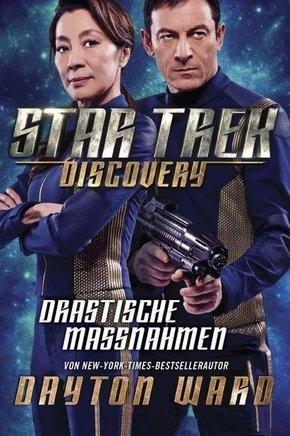Star Trek - Discovery, Drastische Maßnahmen