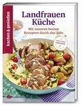Kochen & Genießen Landfrauenküche