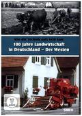 100 Jahre Landwirtschaft in Deutschland - Wie die Technik aufs Feld kam - Der Westen, 1 DVD