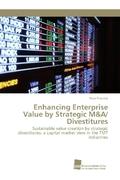 Enhancing Enterprise Value by Strategic M&A/ Divestitures