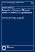 Procedure Shopping Through Hybrid Arbitration Agreements
