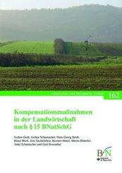 Kompensationsmaßnahmen in der Landwirtschaft nach   15 BNatSchG
