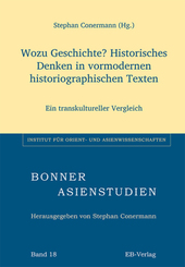 Wozu Geschichte? Historisches Denken in vormodernen historiographischen Texten