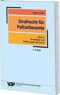 Strafrecht für Polizeibeamte - Bd.1