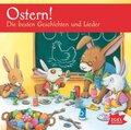 Ostern! Die besten Geschichten und Lieder, 1 Audio-CD