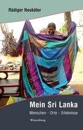 Mein Sri Lanka - Menschen Orte Erlebnisse