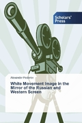 White Movement Image in the Mirror of the Russian and Western Screen