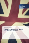 Western World in the Soviet and Russian Screen