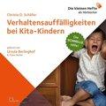 Verhaltensauffälligkeiten bei Kita-Kindern, 1 Audio-CD