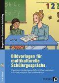 Bildvorlagen für multikulturelle Schülergespräche, m. CD-ROM