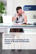 School and university in the mirror of Soviet and Russian cinema