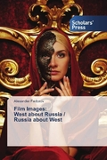 Film Images: West about Russia / Russia about West