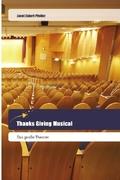 Thanks Giving Musical