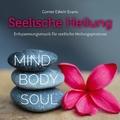 Seelische Heilung, 1 Audio-CD