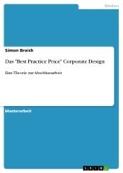"""Das """"Best Practice Price"""" Corporate Design"""