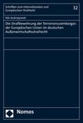 Die Strafbewehrung der Terrorismusembargos der Europäischen Union im deutschen Außenwirtschaftsstrafrecht