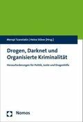Drogen, Darknet und Organisierte Kriminalität