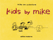 Kids by Mike