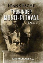 Thüringer Mord-Pitaval - Bd.1