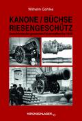 Kanone / Büchse / Riesengeschütz