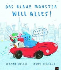 Das blaue Monster will alles!