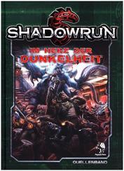 Shadowrun 5, Im Herz der Dunkelheit