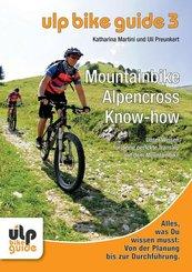 ULP Bike Guide - Mountainbike Alpencross Know-how