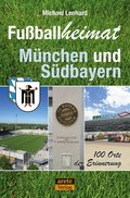Fußballheimat München und Südbayern