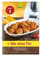 Mix ohne Fix - Bd.4