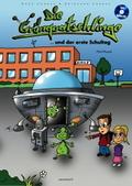 Die Grünquatschlinge und der erste Schultag, m. Audio-CD