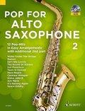 Pop For Alto Saxophone, für 1-2 Altsaxophone, m. Audio-CD - Vol.2