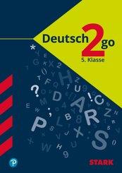 Deutsch to go 5. Klasse - Deutsch alle Schularten