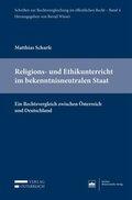 Religions- und Ethikunterricht im bekenntnisneutralen Staat