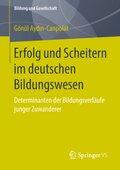 Erfolg und Scheitern im deutschen Bildungswesen