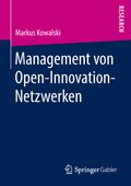 Management von Open-Innovation-Netzwerken