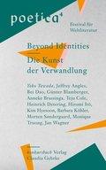 Die Kunst der Verwandlung / Beyond Identities