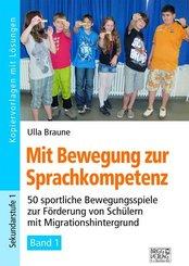 Mit Bewegung zur Sprachkompetenz - Bd.1